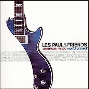 americanmade-lespaul&friends