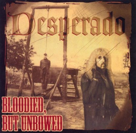 desperado-bloodiedbutunbowed
