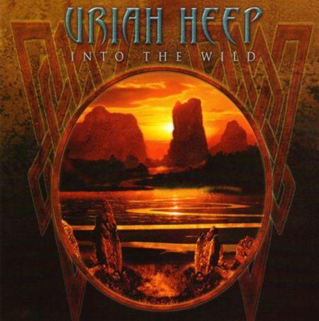 Uriah Heep - Into The Wild