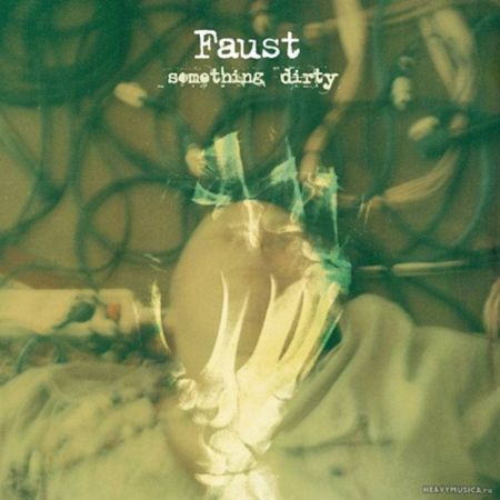 faust-something-dirty