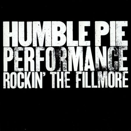 5 humble pie - performance rockin the filmore