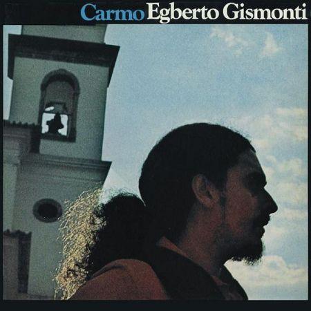 Egberto Gismonti 1977 Carmo
