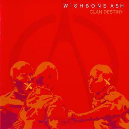 wishbone-ash-clan-destiny
