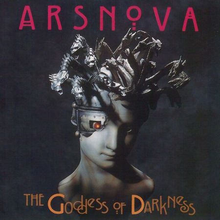 Ars Nova - 1996 - The Goddess Of Darkness